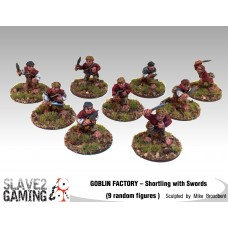 GOBLIN FACTORY - Shortling Swordsmen